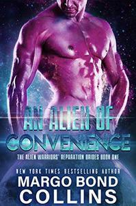 An Alien of Convenience: A Sci Fi Alien Romance