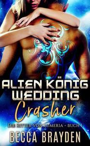 Alien König Wedding Crasher