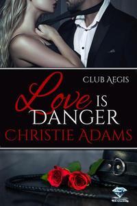 Love Is Danger