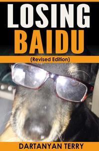 Losing Baidu (Revised Edition)