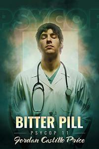 Bitter Pill: MM Urban Fantasy