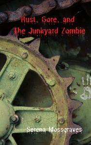 Rust, Gore, and the Junkyard Zombie