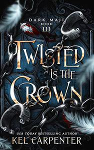 Twisted is the Crown