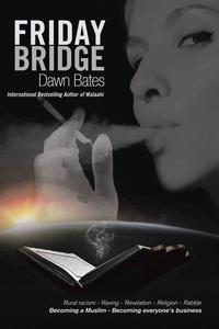 Friday Bridge: Becoming a Muslim, Becoming Everyone's Business