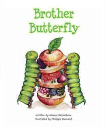 Brother Butterfly