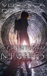 Splintered Nights