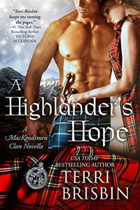 A Highlander's Hope: A MacKendimen Clan Novella