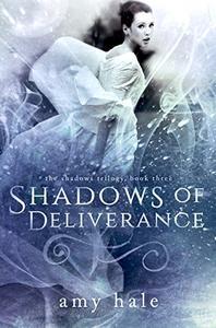 Shadows of Deliverance