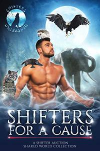 Shifters for a Cause: A Shifter Auction Shared World Collection