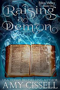 Raising a Demon