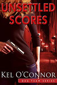 Unsettled Scores: Book 2 of the DAG Team Series