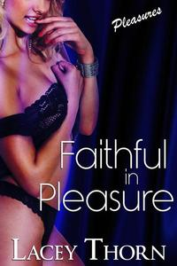 Faithful in Pleasure