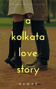 A Kolkata Love Story