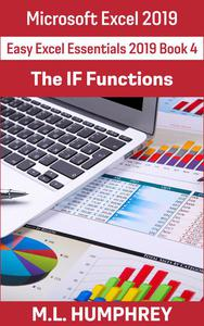Excel 2019 The IF Functions