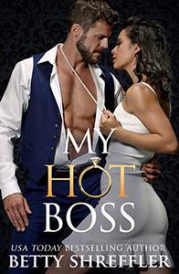 My Hot Boss: (Billionaire Office Romance)
