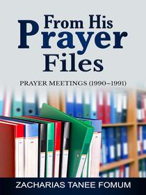 From His Prayer Files