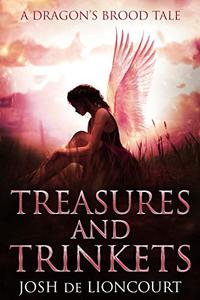 Treasures and Trinkets: A Dragon's Brood Tale
