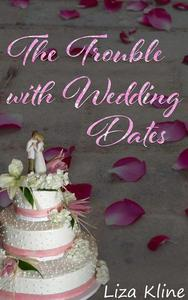 The Trouble with Wedding Dates