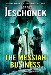 The Messiah Business: A Biblical Mystery Tale