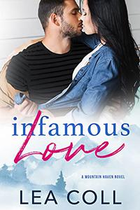 Infamous Love: A Mountain Haven Novel