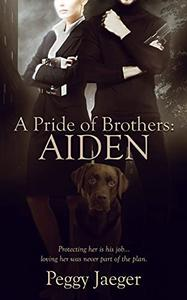 A Pride of Brothers: Aiden