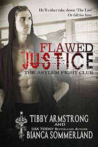 Flawed Justice