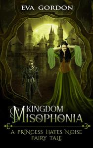 Kingdom Misophonia, A Princess Hates Noise Fairy Tale