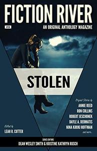 Fiction River: Stolen: An Original Anthology Magazine