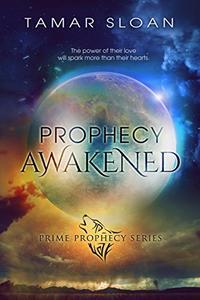 Prophecy Awakened