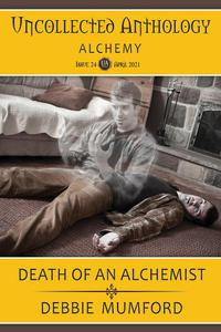 Death of an Alchemist (Uncollected Anthology: Alchemy Book 24)