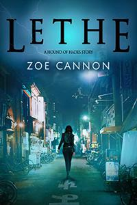 Lethe: A Hound of Hades Story