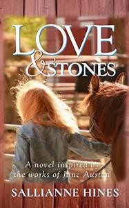 Love & Stones: Inspired by the works of Jane Austen