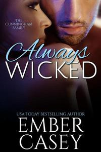 Always Wicked: A Cunningham Family Novel