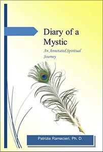 Diary of a Mystic: An Annotated Spiritual Journey