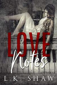 Love Notes: A Dark Romance
