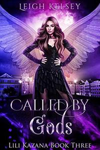 Called By Gods: A Paranormal Fantasy Romance