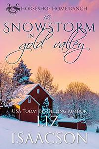 The Snowstorm in Gold Valley
