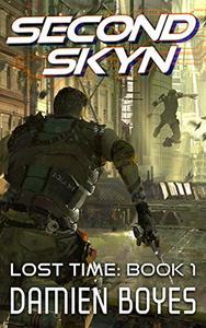 Second Skyn: A Cyberpunk Action Thriller