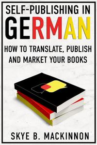 Self-Publishing in German: How to translate, publish and market your books