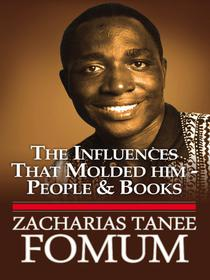 The Influences That Moulded Him: People And Books