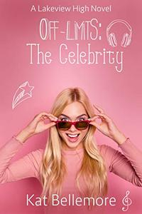 Off Limits: The Celebrity