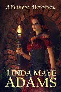 5 Fantasy Heroines