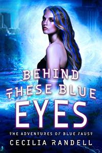 Behind These Blue Eyes: Between The Adventures