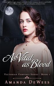 As Vital as Blood