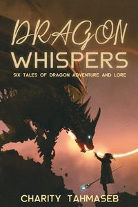 Dragon Whispers