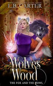 Wolves Wood: a shifter & witch urban fantasy/paranormal romance