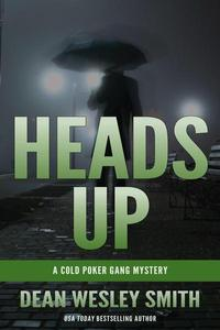 Heads Up: A Cold Poker Gang Mystery