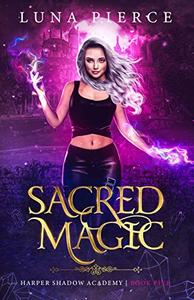 Sacred Magic: Harper Shadow Academy