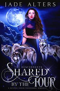 Shared by the Four: A Reverse Harem Paranormal Romance