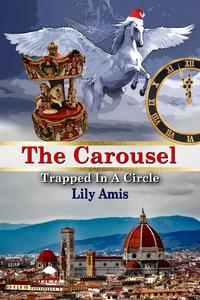 The Carousel, Trapped In A Circle